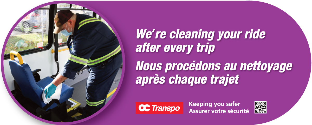 Sign graphic with a photo of an OC Transpo employee cleaning the interior of a Para Transpo minibus accompanied by the text: We're keeping your ride clean around the clock.