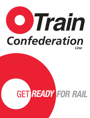 O-Train Confederation Line - Get Ready for Rail banner.