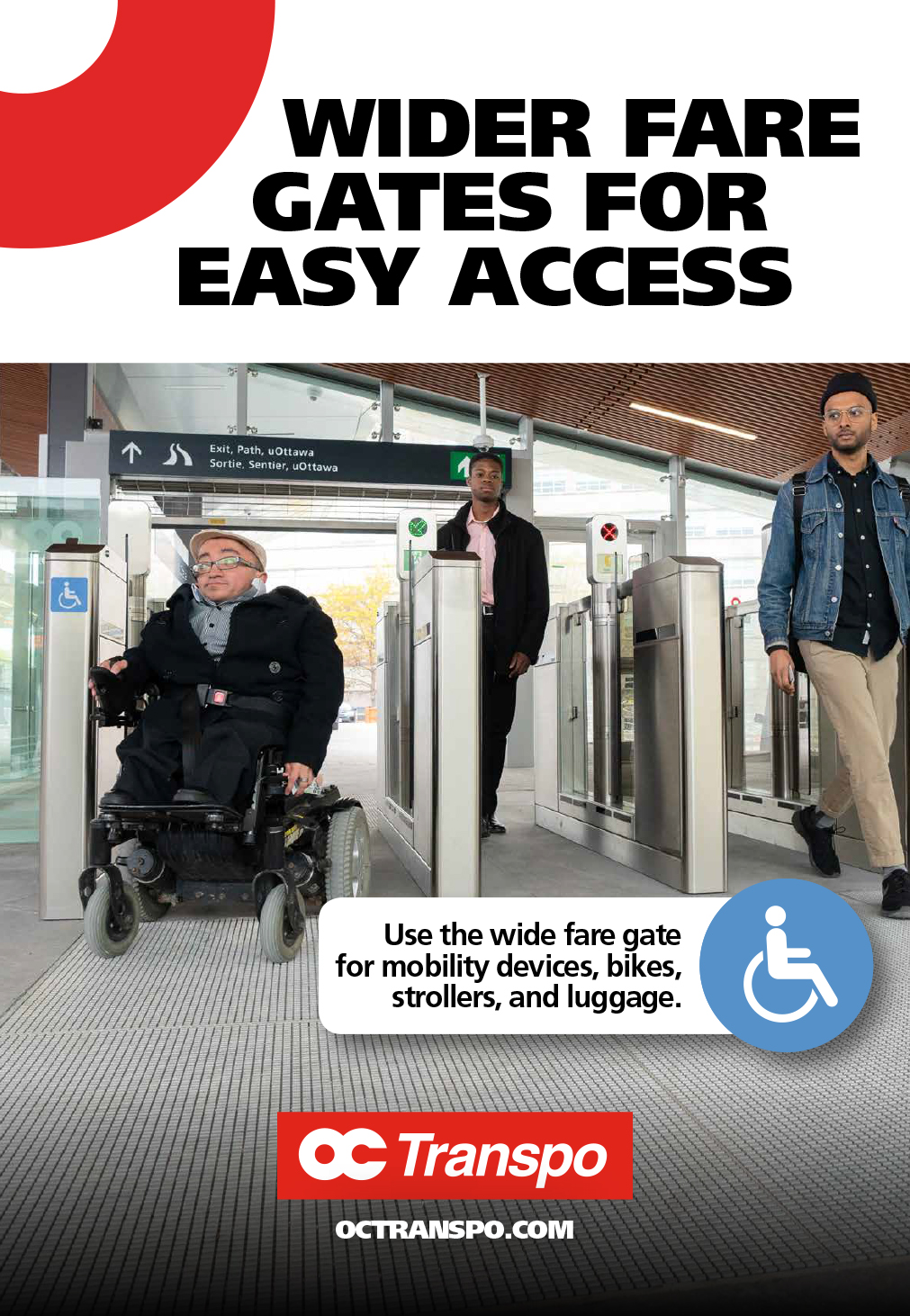 Man in an electric wheelchair going through the wider, accessible fare gate. Image text: Wider fare gates for easy access. Use the wide fare gate for mobility devices, bikes, strollers and luggage
