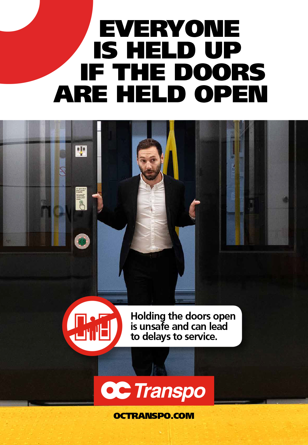 Man prying open train doors with image text: Everyone is held up if the doors are held open