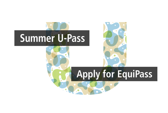 Image - Apply now for your Summer U-Pass or EquiPass